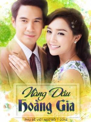 Phim Nàng Dâu Hoàng Gia - Sapai Jao 2016 (2016)