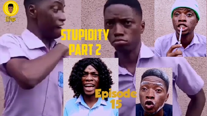 Ofego Comedy Episode Fifteen, Stupidity Part 2