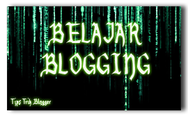 Tutorial Blog | Tips Trick Blogger | Blogspot Tutorial | Blogger Tutorial | Seo