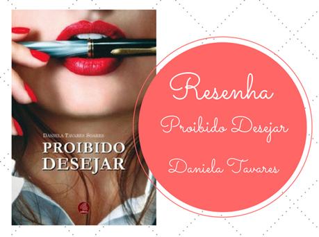 Proibido-Desejar-4-letras-Daniela-Tavares