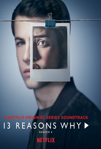 13 Reasons Why Season 2 Complete Download 480p & 720p All Episode