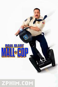 Cảnh Sát Paul Blart - Paul Blart: Mall Cop (2009) Poster