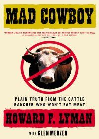 Mad Cowboy By Howard F. Lyman
