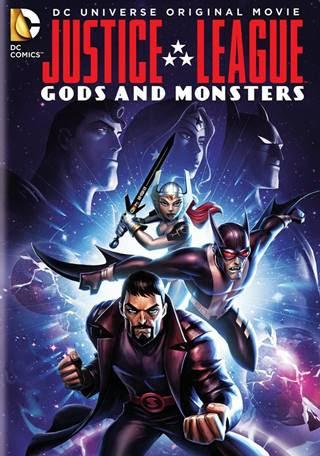 La Liga De La Justicia: Dioses y Monstruos (2015)