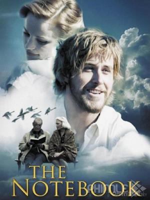Phim Nhật Ký Tình Yêu - The Notebook (2004)