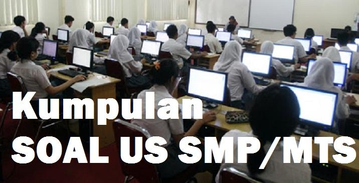 Latihan Soal Ujian Sekolah SMP / MTS Tahun Pelajaran 2020/2021