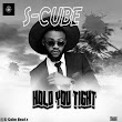 [Mp3] S CUBE - HOLD YOU TIGHT