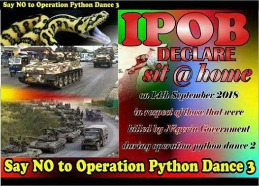 IPOB declare sit at home on 14th September 2018 in respect to those that were killed by Nigeria government during operation python dance 2.