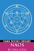 Order of Nine Angles - NAOS (A Practical Guide to Modern Magick)