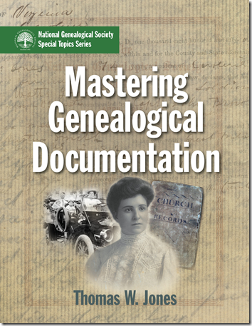 Mastering Genealogical Documentation by Thomas W. Jones
