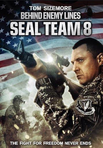 Seal Team Eight Behind Enemy Lines (2014) ปฏิบัติการหน่วยซีลยึดนรก
