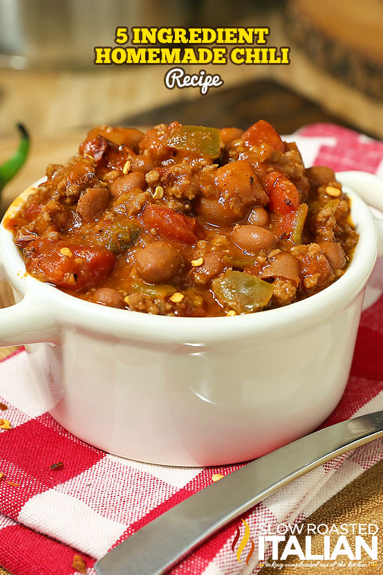 Title text (pictured in a bowl): 5 Ingredient Homemade Chili Recipe