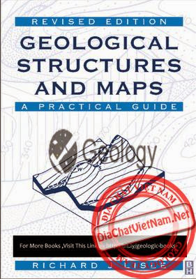 Geological Structures and Maps A Practical Guide 3rd edition