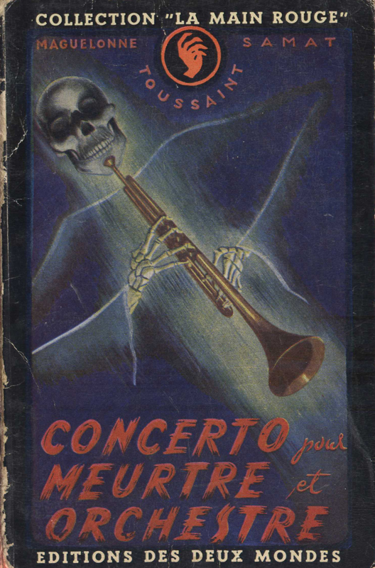 Couverture de polar vintage : Concerto pour meurtre et orchestre (Maguelonne Toussaint Samat) - Pour vous Madame, pour vous Monsieur, des publicités, illustrations et rédactionnels choisis avec amour dans des publications des années 50, 60 et 70. Popcards Factory vous offre des divertissements de qualité. Vous pouvez également nous retrouver sur www.popcards.fr et www.filmfix.fr   - For you Madame, for you Sir, advertising, illustrations and editorials lovingly selected in publications from the fourties, the sixties and the seventies. Popcards Factory offers quality entertainment. You may also find us on www.popcards.fr and www.filmfix.fr
