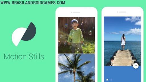 Download Motion Stills APK Full - Aplicativos Android