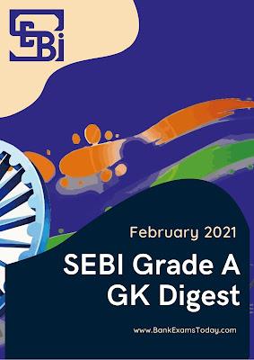 SEBI Grade A GK Digest: February 2021
