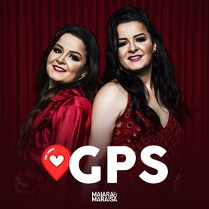 GPS – Maiara e Maraisa