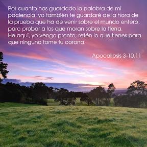 Apocalipsis 3-10.11