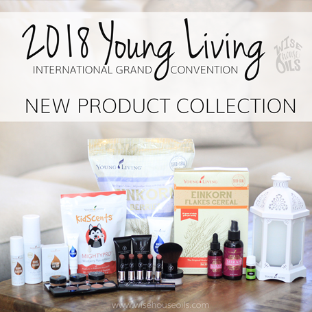New Products Young Living Convention 2018 WHO