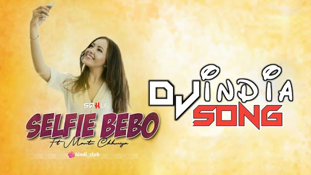 Selfie Bebo Dj Saranga Remix Cg Dj Full Song 2021 Oriya Song Download