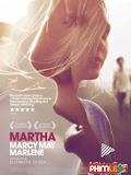 Phim Người phụ nữ mạnh mẽ - Martha Marcy May Marlene (2011)