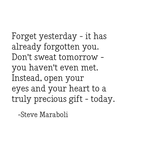 forget yesterday -- maraboli
