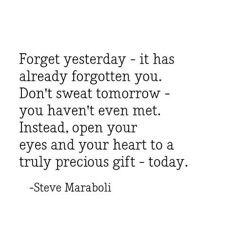 forget yesterday -- maraboli