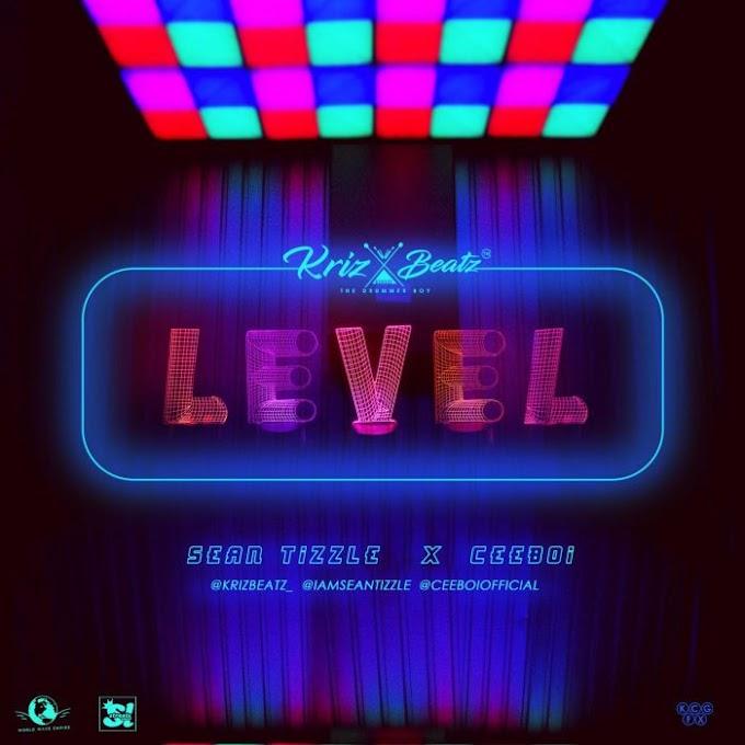 [Music] Krizbeatz Ft. Sean Tizzle & Ceeboi – Level