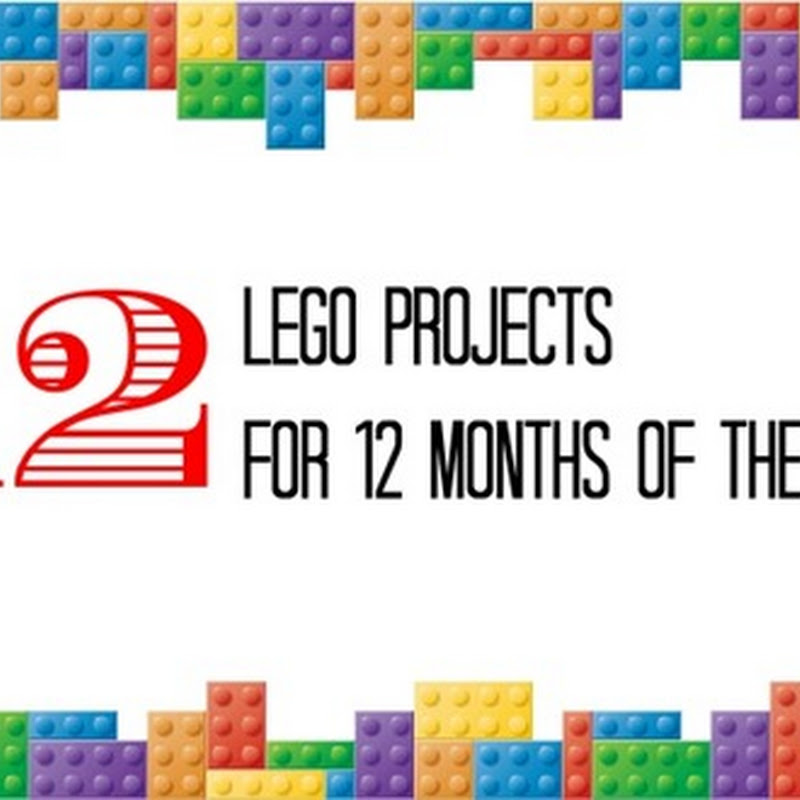 12 Lego Projects for 12 Months of the Year