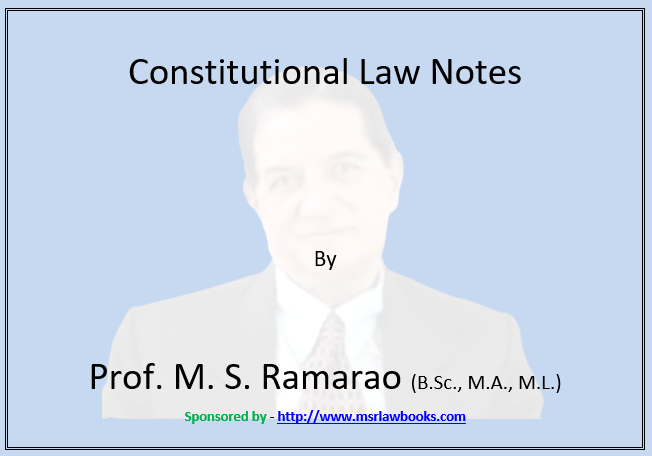 Constitutional Law Notes | Sponsored by MSR Law Books