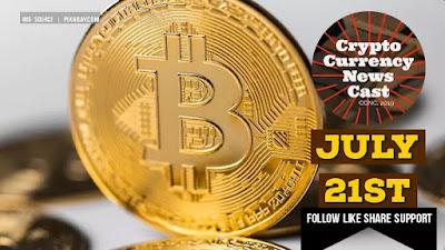 Crypto News Cast July 21st 2021 ?