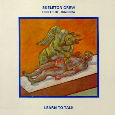 Skeleton Crew ~ 1984 ~ Learn to Talk