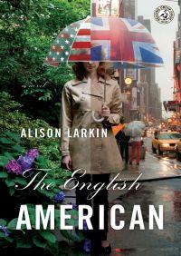 The English American By Alison Larkin