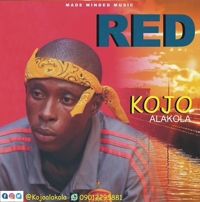Music: Kojo Alakola - Red