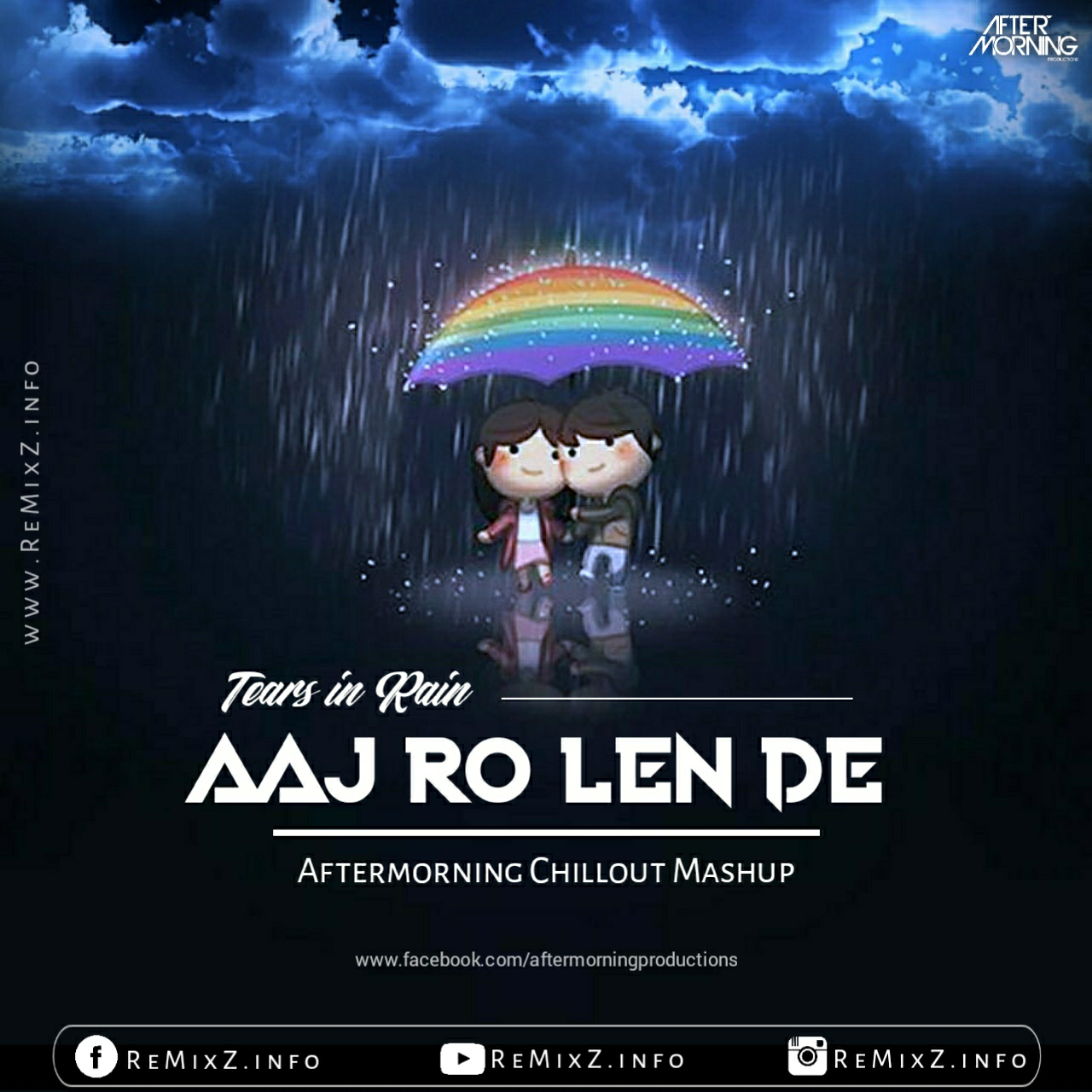 tears-in-rain-mashup-aaj-ro-len-de-Aftermorning-Chillout.jpg