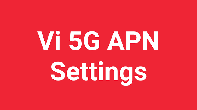 Vi 5G APN Settings