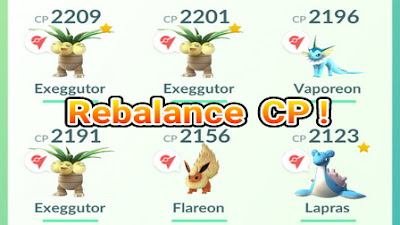 Makara jangan kaget apabila kau menemukan sesuatu yang berbeda dengan CP Pokemon kini  Daftar Lengkap Rebalance Combat Power(CP) Pokemon di Pokemon Go