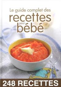livre recette bebe le guide complet des recettes pour bébé