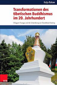 [Rakow: Transformationen des tibetischen Buddhismus im 20. Jahrhundert, 2014]