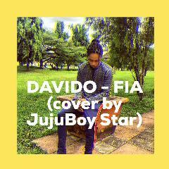 Jujuboy - Fia(Cover_Davido)