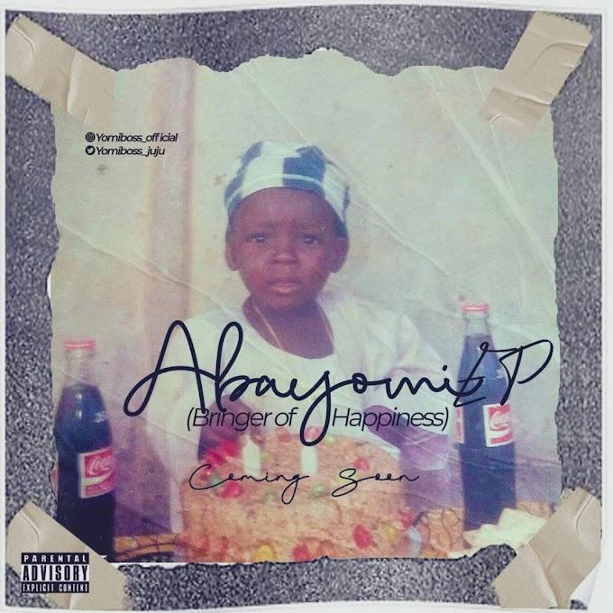 "International Lomo Crooner ""Yomi Boss"" Tease New EP Titled ""Abayomi"""