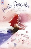 Princesas das Águas, de Paula Pimenta