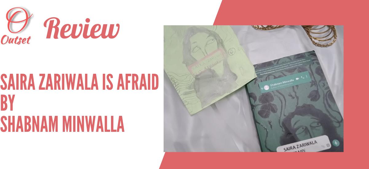 Saira Zariwala is Afraid Review