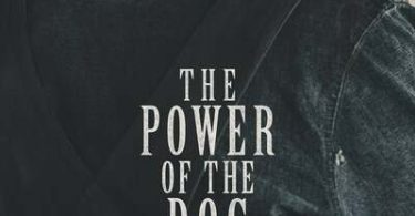 MOVIE: The Power of the Dog (2021) – Movie