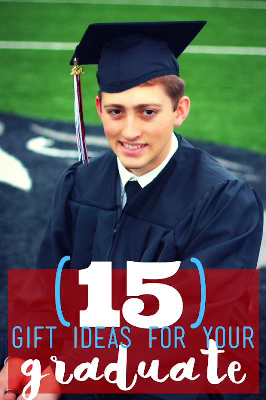 15 Gift Ideas for Your High School Graduate