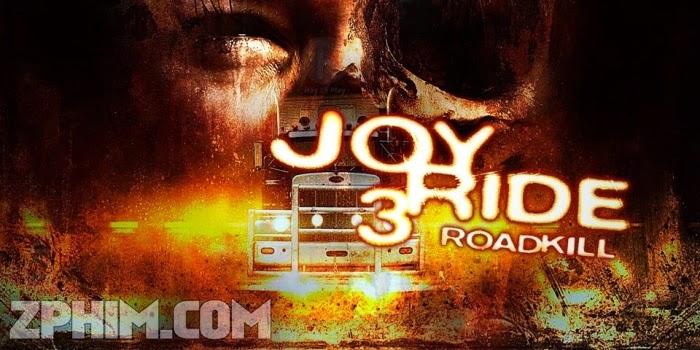 Ảnh trong phim Trò Đùa Chết Người 3 - Joy Ride 3 1
