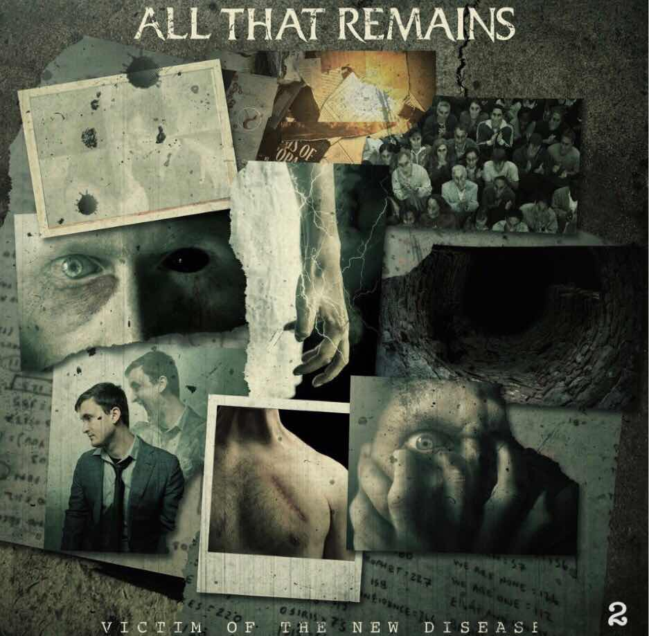 "All That Remains ""Victim Of The New Disease"""