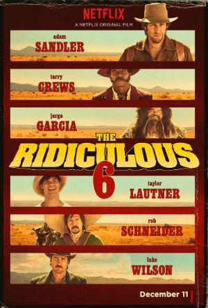 The Ridiculous 6 - Bộ 6 Dở Hơi