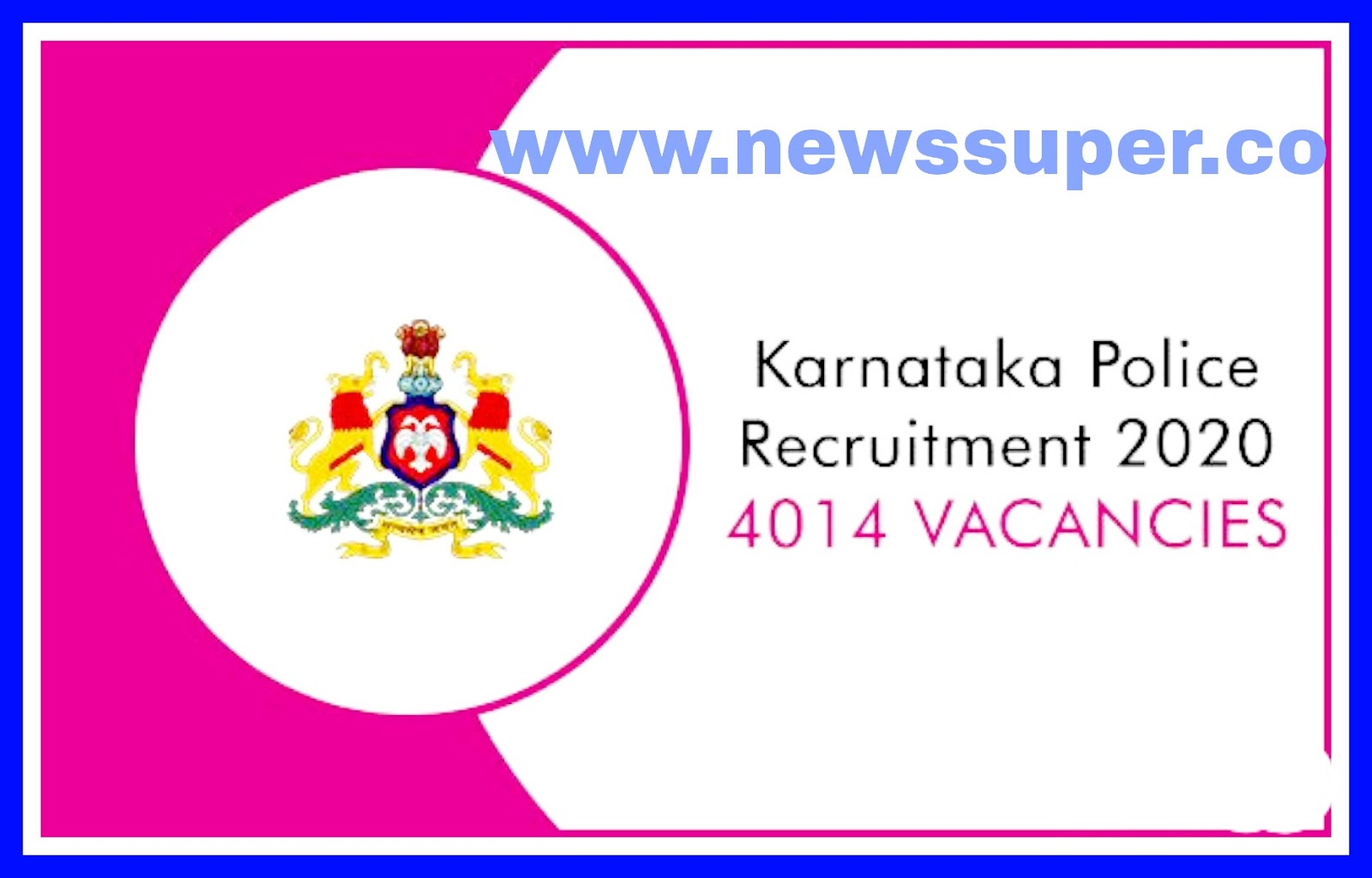 KSP Recruitment 2020- Apply Online 4014 Police Constable Posts