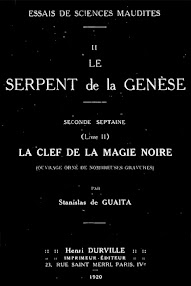 Cover of Stanislas de Guaita's Book Le Serpent de la Genese, Livre II La Clef de la Magie Noir (1920,in French)